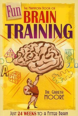 The Mammoth Book of Fun Brain Training 9780762440931