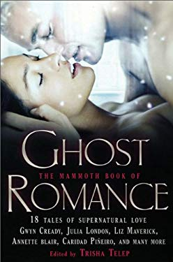 The Mammoth Book of Ghost Romance 9780762442690