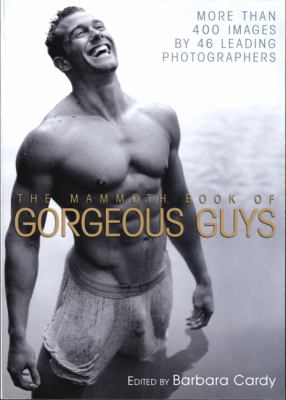 The Mammoth Book of Gorgeous Guys 9780762442737