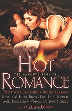 The Mammoth Book of Hot Romance 9780762442669