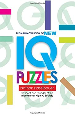 The Mammoth Book of New IQ Puzzles 9780762437245
