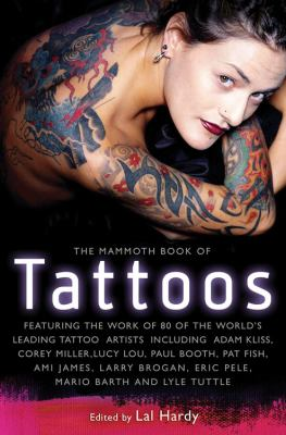 The Mammoth Book of Tattoos 9780762436316