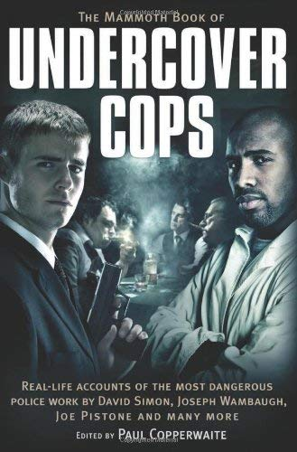 The Mammoth Book of Undercover Cops 9780762442744