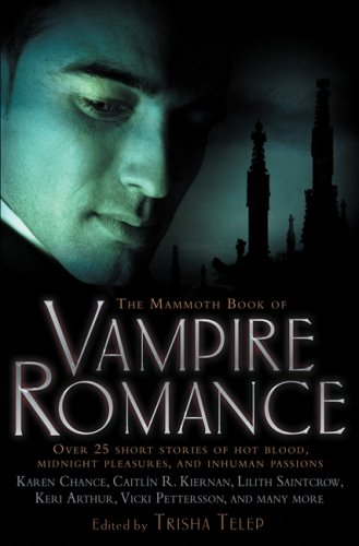 The Mammoth Book of Vampire Romance 9780762434985