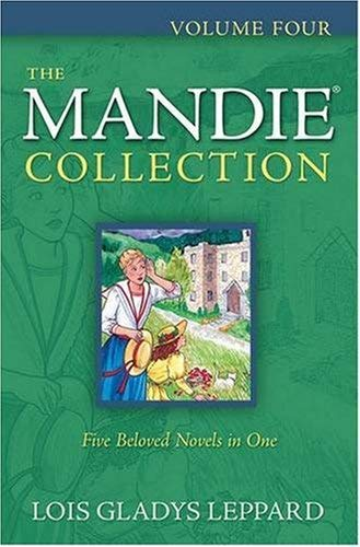 The Mandie Collection, Volume Four 9780764206634