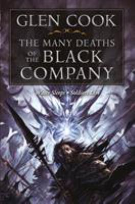 The Many Deaths of the Black Company 9780765324016