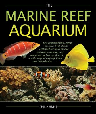 The Marine Reef Aquarium 9780764160233