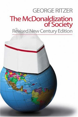 The McDonaldization of Society 9780761988113