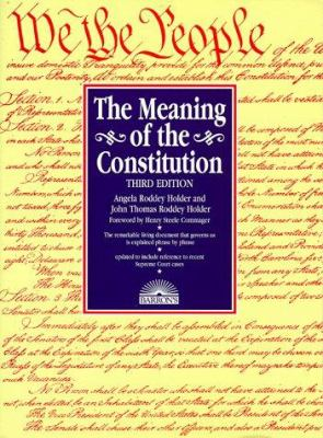The Meaning of the Constitution, the Meaning of the Constitution 9780764100994