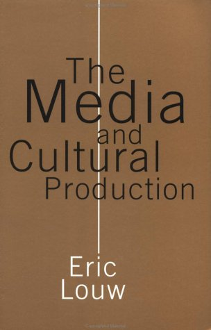 The Media and Cultural Production 9780761965831