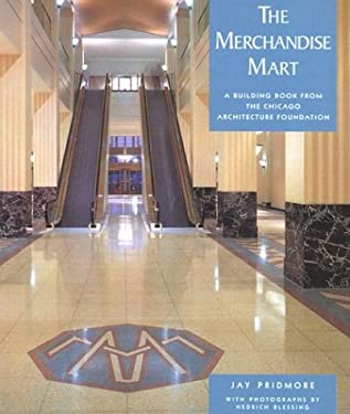 The Merchandise Mart: A Building Book from the Chicago Architecture Foundation 9780764924972