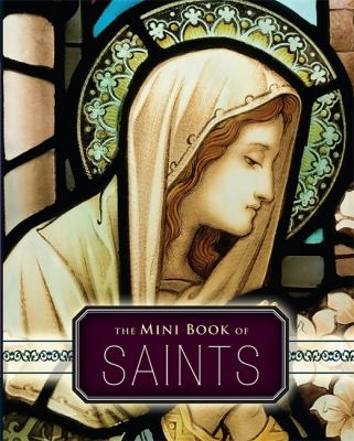 The Mini Book of Saints 9780762434336