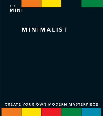 The Mini Minimalist [With 32-Page Pocket Guide and Canvas, 10 Practice Sheets and Paint Brush and Paint]