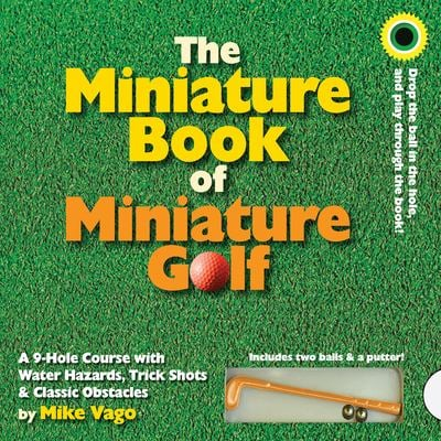 The Miniature Book of Miniature Golf [With 2 Balls & Putter]