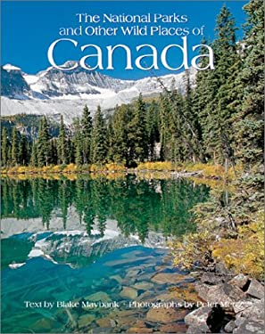 The National Parks of Canada: And Other Wild Places 9780764154225