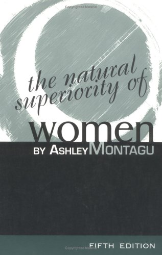 The Natural Superiority of Women 9780761989820