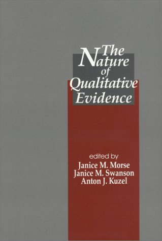 The Nature of Qualitative Evidence 9780761922858