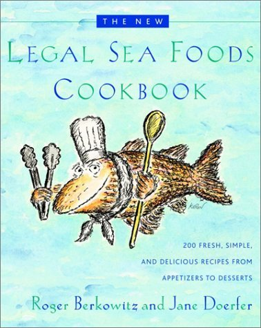 The New Legal Sea Foods Cookbook 9780767906913