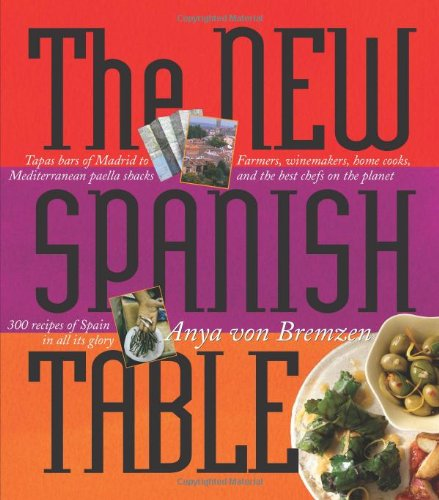 The New Spanish Table 9780761135555