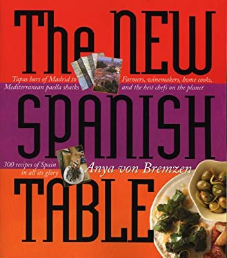 The New Spanish Table 9780761139942
