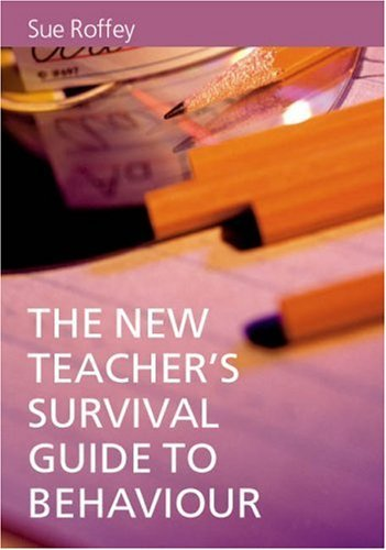 The New Teacher's Survival Guide to Behaviour 9780761944928