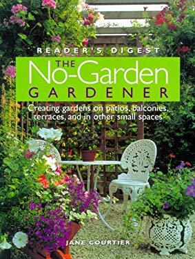 The No-Garden Gardener 9780762101276