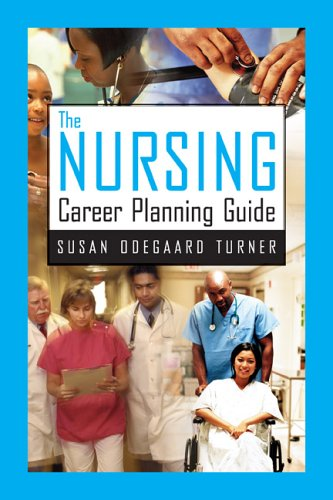 The Nursing Career Planning Guide 9780763739539