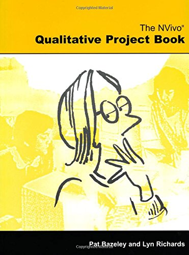 The Nvivo Qualitative Project Book 9780761970002