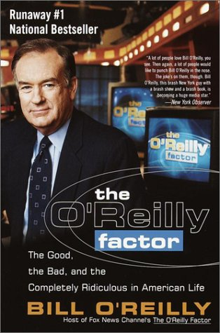 Reilly Factor on The O Reilly Factor By Bill O Reilly   Reviews  Description   More