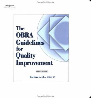 The Obra Guidelines for Quality Improvement [With CDROM] 9780766842014