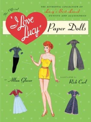 The Official I Love Lucy Paper Dolls 9780762418282