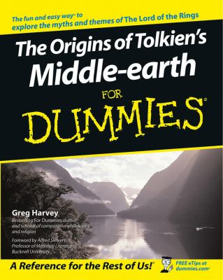 The Origins of Tolkien's Middle-Earth for Dummies 9780764541865