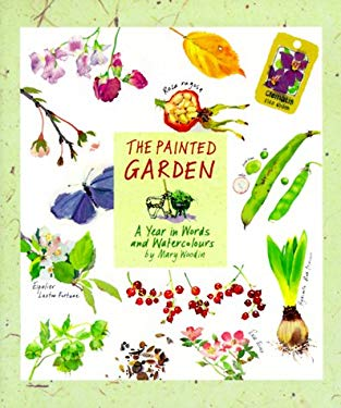 The Painted Garden: A Year in Words and Watercolours y Mary Woodin 9780762404087