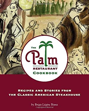 The Palm Restaurant Cookbook 9780762415830