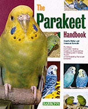 The Parakeet Handbook 9780764110184