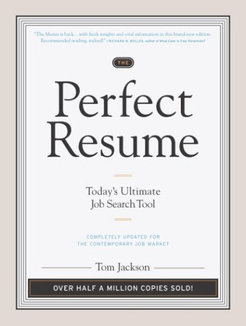 The Perfect Resume: Today's Ultimate Job Search Tool 9780767916233