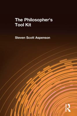 The Philosopher's Tool Kit 9780765602176