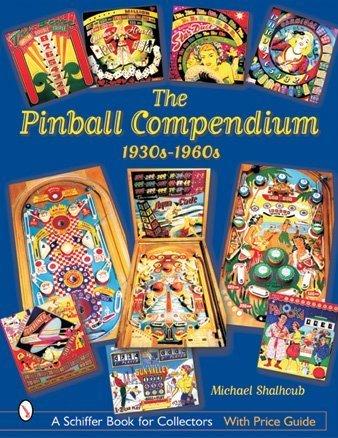The Pinball Compendium: 1930s-1960s 9780764315275