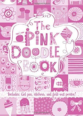 The Pink Doodle Book [With Fold-Out Poster and Pens/Pencils] 9780762440191
