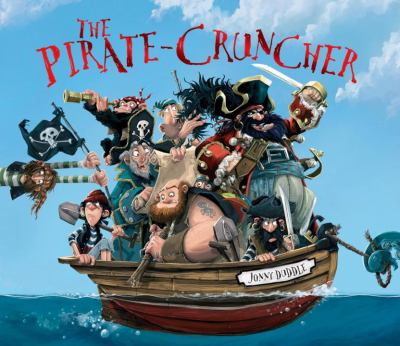The Pirate Cruncher 9780763648763