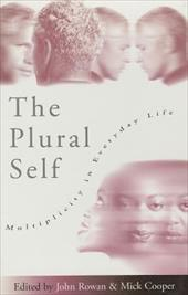 The Plural Self: Multiplicity in Everyday Life 2904956