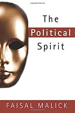 The Political Spirit 9780768427332
