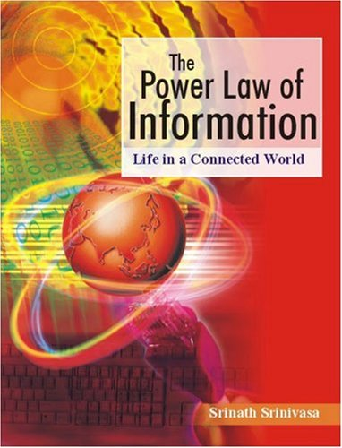 The Power Law of Information: Life in a Connected World 9780761935124