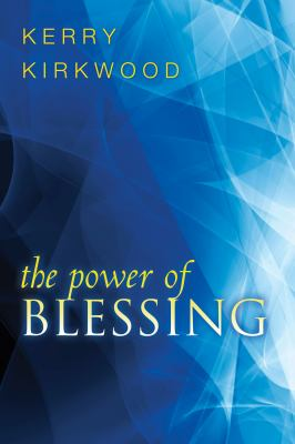 The Power of Blessing 9780768432329