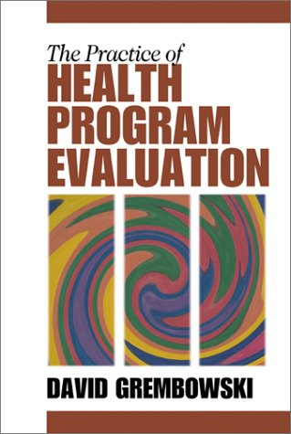 The Practice of Health Program Evaluation 9780761918479