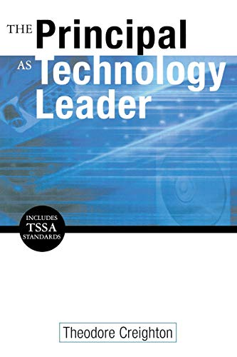 The Principal as Technology Leader 9780761945420