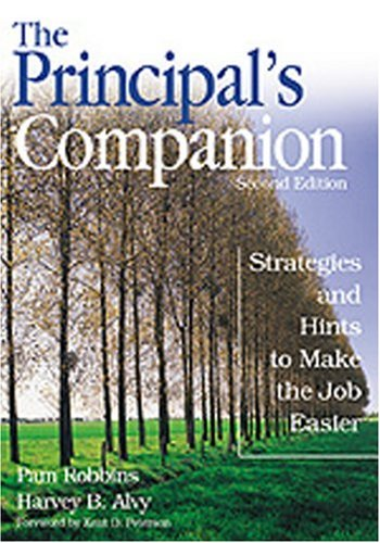 The Principal's Companion: Strategies and Hints to Make the Job Easier 9780761945154