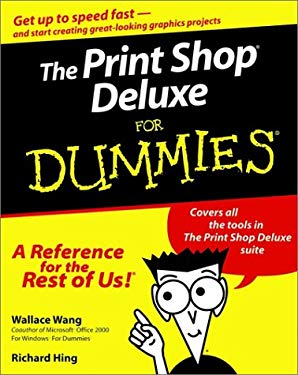 The Print Shop. Deluxe for Dummies.