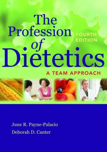 The Profession of Dietetics 9780763790066