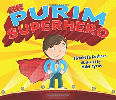 The Purim Superhero 9780761390619